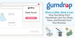 Give a Little, Save a Lot — How Gumdrop from Goodshop Lets You Shop, Save, and Donate from Any Browser