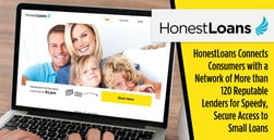 HonestLoans Connects Consumers with a Network of More than 120 Reputable Lenders for Speedy, Secure Access to Small Loans
