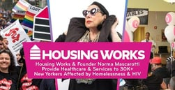 Housing Works Provides Healthcare & Services to 30K+ New Yorkers Affected by Homelessness & HIV