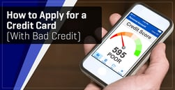 How to Apply for a Credit Card (With Bad Credit)