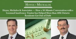 Hoyes, Michalos & Associates — How a 30-Minute Conversation with a Licensed Insolvency Trustee has Helped More than 40K Ontario Residents Get Out of Debt