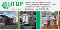 The Institute for Transportation Development and Policy Works Toward Urban Equity and a Reduction in Congestion on a Global Scale