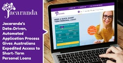 Jacaranda's Data-Driven, Automated Application Process Gives Australians Expedited Access to Short-Term Personal Loans