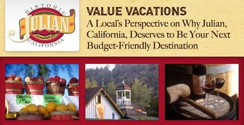 Value Vacations A Locals Perspective On Julian California
