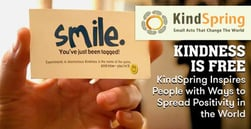 Kindness is Free — KindSpring Inspires People with Ways to Spread Positivity in the World