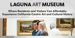 Laguna Art Museum: Where Residents and Visitors Can Affordably Experience California-Centric Art and Cultural History