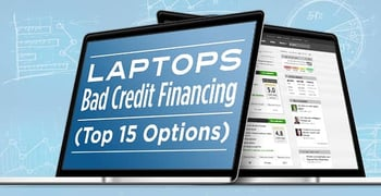 Laptops Bad Credit Financing Top 15 Options