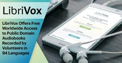 LibriVox Offers Free Worldwide Access to Public Domain Audiobooks Recorded by Volunteers in 94 Languages