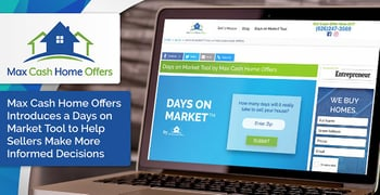 Max Cash Home Offers Introduces a Days on Market Tool to Help Sellers Make More Informed Decisions