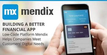 Mendix Helps Financial Services Meet Customers Digital Needs