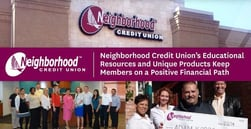 Neighborhood Credit Union's Educational Resources and Unique Products Keep Members on a Positive Financial Path