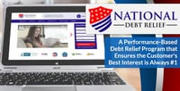 National Debt Relief — A Performance-Based Debt Relief Program that Ensures the Customer's Best Interest is Always #1