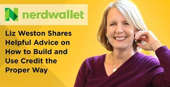 Nerdwallet Expert Liz Weston Shares Advice On Building And Using Credit