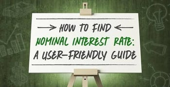 How To Find Nominal Interest Rate A User Friendly Guide