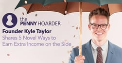 Penny Hoarder Founder Kyle Taylor Shares 5 Novel Ways to Earn Extra Income on the Side