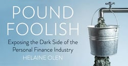 """Pound Foolish"" Author Critiques Dark Side of Personal Finance"