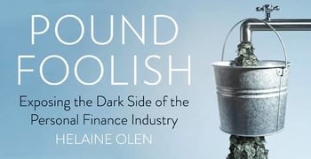 Pound Foolish Author Critiques Dark Side Personal Finance