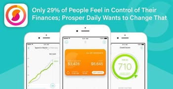 Only 29% of People Feel in Control of Their Finances; Prosper Daily Wants to Change That