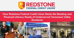 How Redstone Federal Credit Union Meets the Banking and Financial Literacy Needs of Underserved Tennessee Valley Residents