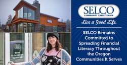 SELCO Remains Committed to Spreading Financial Literacy Throughout the Oregon Communities It Serves