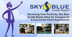 Stemming from Positivity, Sky Blue Credit Repair Aims for Transparent & Successful Client Experiences
