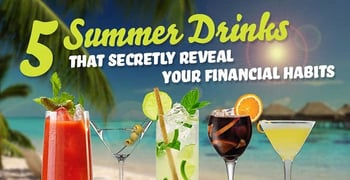 5 Summer Drinks That Secretly Reveal Your Financial Habits