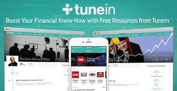 How to Use TuneIn's 4M+ Podcasts and 100K+ Live Radio Stations to Boost Your Financial Know-How