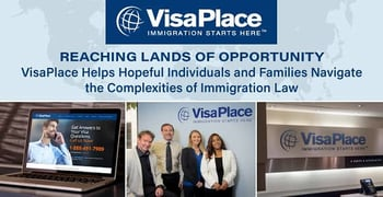 Visaplace Helps Navigate The Complexities Of Immigration Law