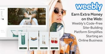 Earn Extra Money on the Web: Weebly's Code-Free Site-Building Platform Simplifies Starting an Online Business