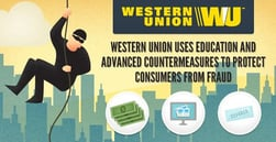 Western Union Uses Education and Advanced Countermeasures to Protect Consumers from Fraud