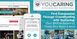 Find Compassion Through Crowdfunding with YouCaring: Over $500M Raised for Those Who Need it Most