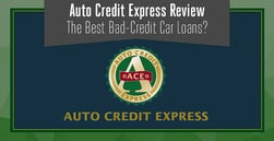 """Auto Credit Express Reviews (2020 ): The Best """"Bad Credit"""" Car Loan?"""