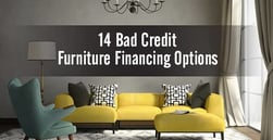 """Bad Credit"" Furniture Financing (Top 14 Options)"