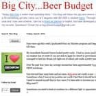 Big City, Beer Budget