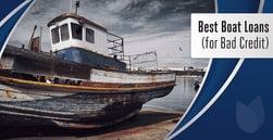 9 Best Bad-Credit Boat Loans for 2020