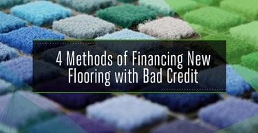 4 Methods Of Carpet Financing For Bad Credit Badcredit Org