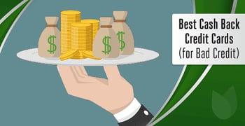 Cash Back Credit Cards For Bad Credit