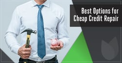2020's Best Options for Cheap Credit Repair