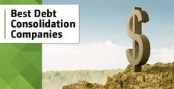 6 Best Debt Consolidation Companies in 2020