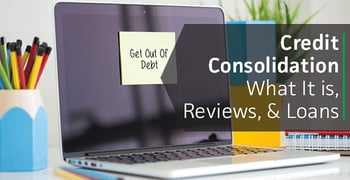 """Credit Consolidation"" — What It is, Reviews & Loans (8 Best Companies 2020)"