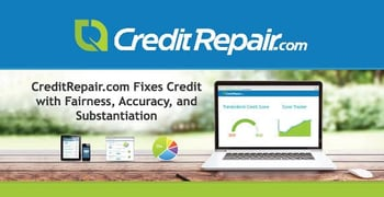CreditRepair.com Goes Beyond Disputes to Fix Credit by Focusing on Fairness, Accuracy, & Substantiation