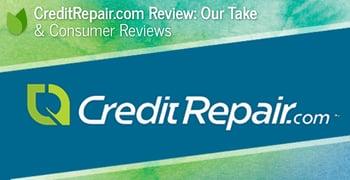 CreditRepair.com Review: Our Take and Consumer Reviews