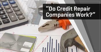 Do Credit Repair Companies Work