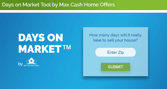Screenshot of the Days on Market Tools by Max Cash Home Offers