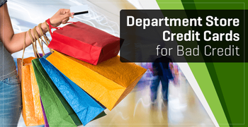Department Store Cards For Bad Credit