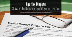 Equifax Dispute: 3 Ways to Remove Errors (Online Form, Address, Phone Number)