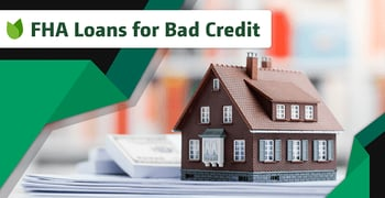 5 Best FHA Loans for Bad Credit
