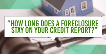 Long Foreclosure Stay Credit Report