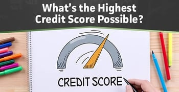 Highest Credit Score Possible