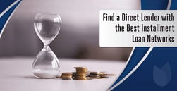 9 Installment Loans for Bad Credit (Direct Lenders & Networks)